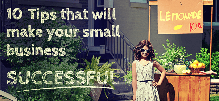 10-Tips-that-will-make-your-small-business-successful